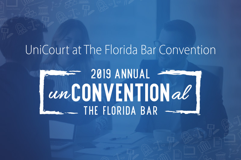 UniCourt Heads to the 2019 Annual Florida Bar Convention
