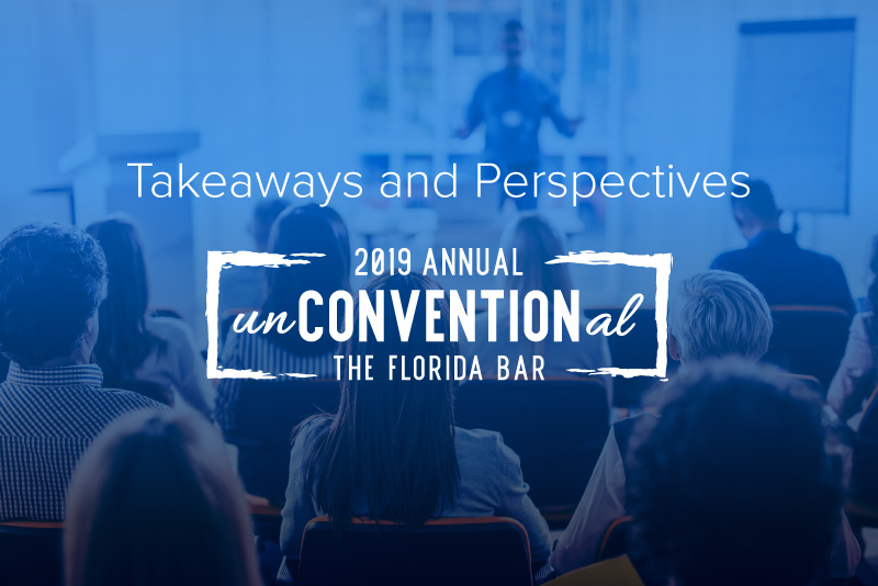 Takeaways from the 2019 Annual Florida Bar Convention