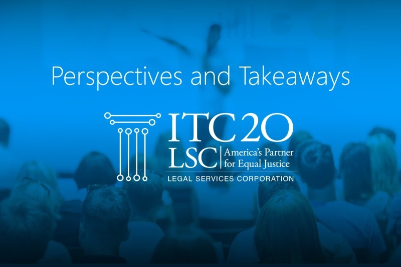 Takeaways from the 2020 Legal Services Corporation Innovation in Technology Conference