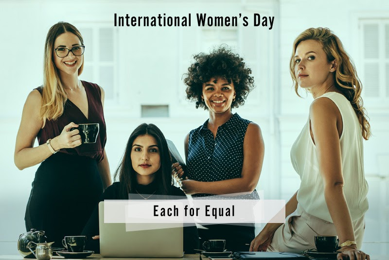 International Women's Day – Celebrating Each for Equal