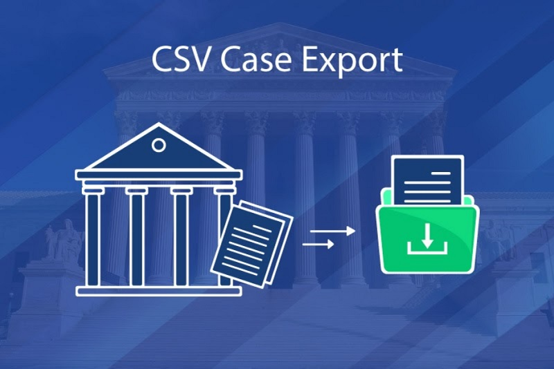 UniCourt Product Release – Export Your Case Search Results into CSV
