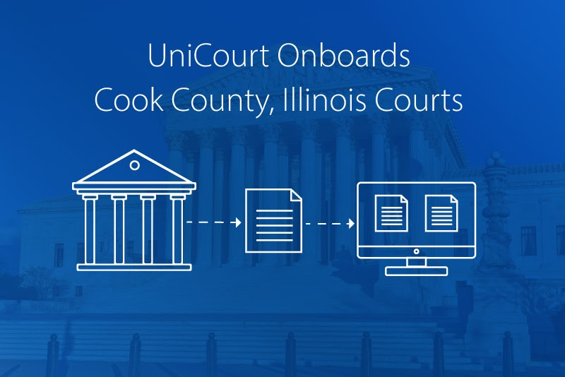 UniCourt Product Release – New Courts for Cook County, Illinois