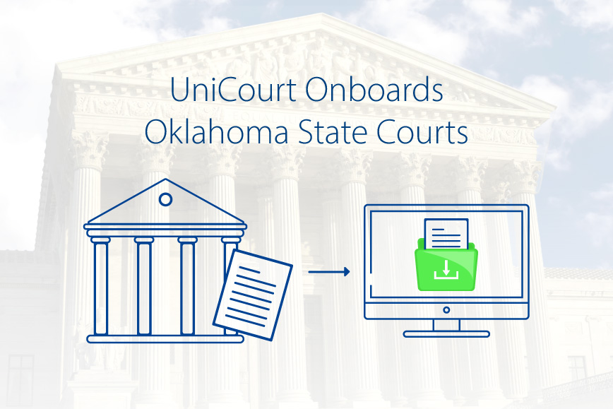 UniCourt Product Release –  New Court Data for Oklahoma State Courts