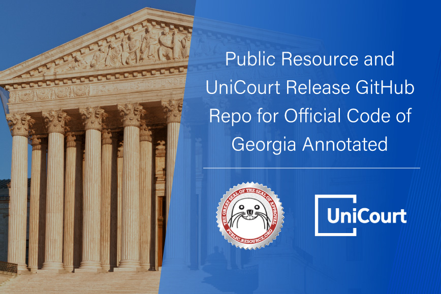 Public Resource and UniCourt Release Free GitHub Repo of Official Code of Georgia Annotated