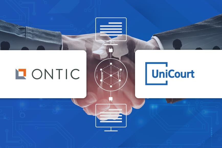 UniCourt's New Integration Partnership with Ontic's Protective Intelligence Platform