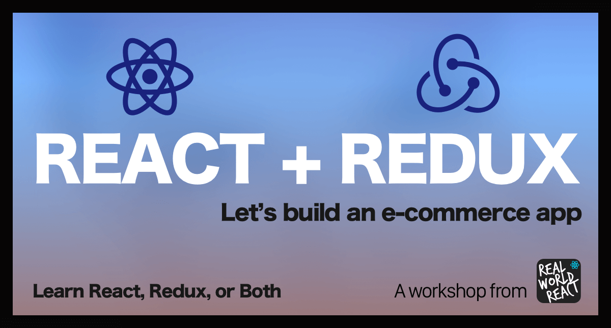 React | Redux Workshop: Building an E-Commerce App - Events