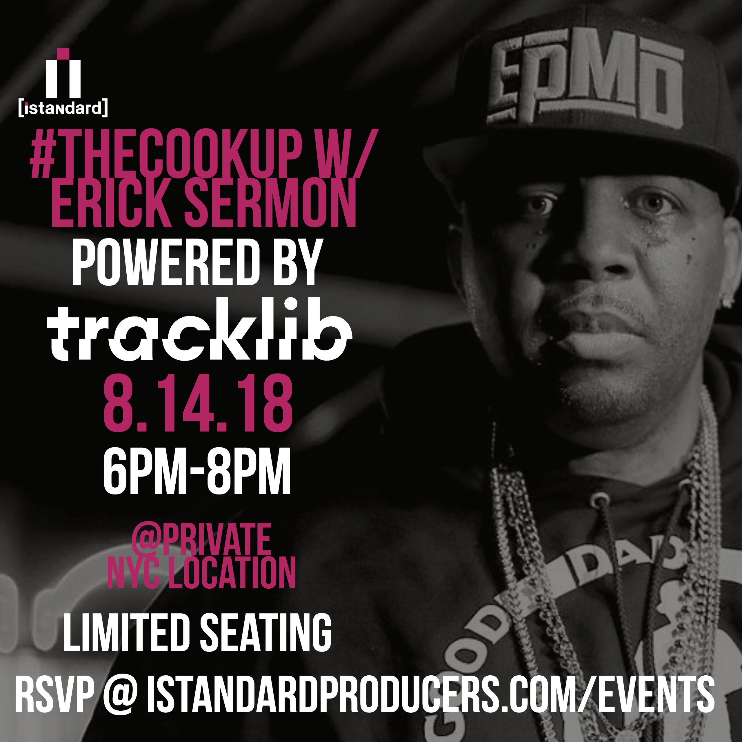 [NYC Tues 8/14] #TheCookUp w/ Erick Sermon [Powered by Tracklib]