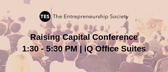 The Entrepreneurship Society Raising Capital Event [Invite