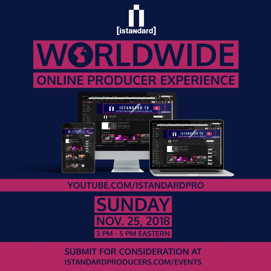 [istandard worldwide online producer experience]