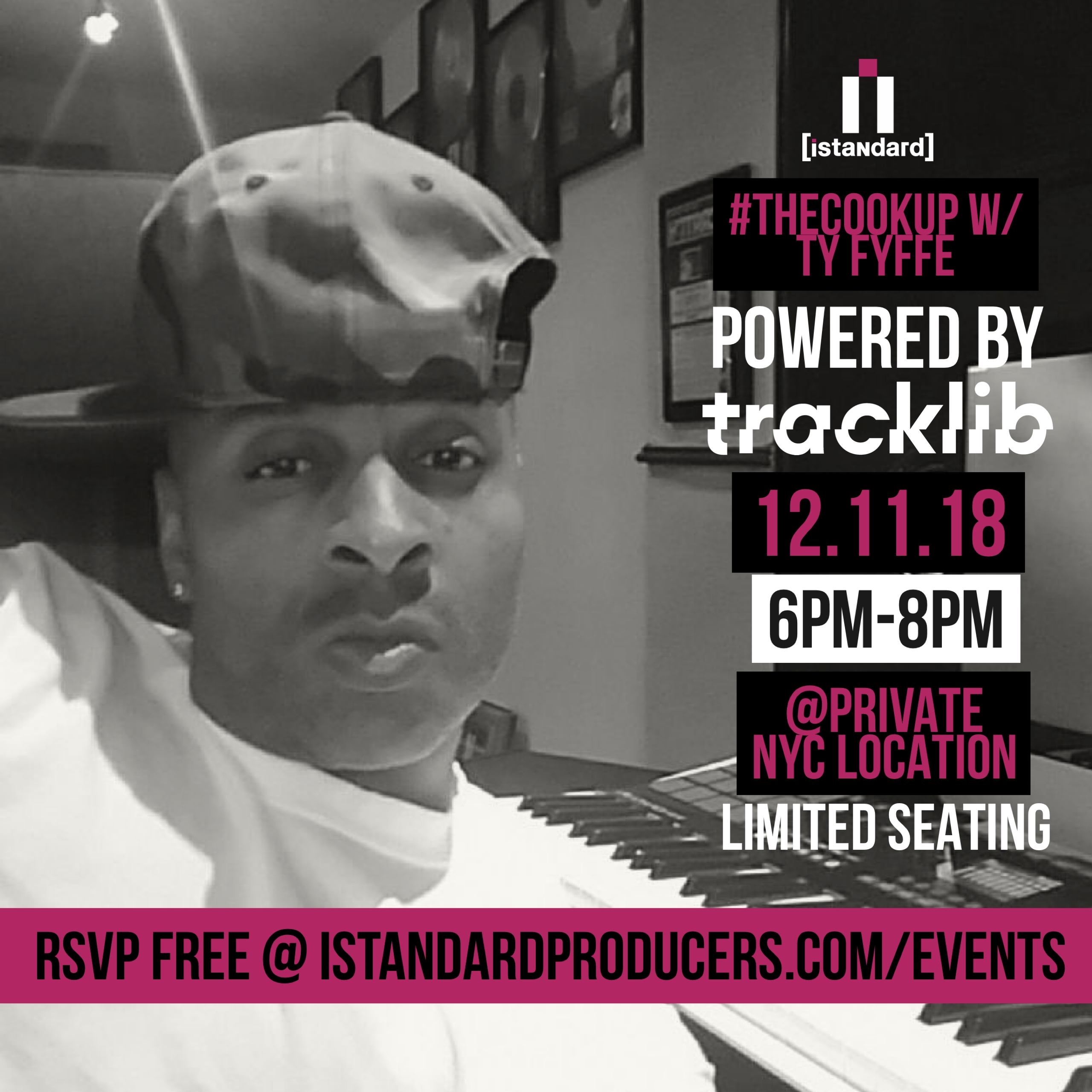 [NYC 12/11/18] #TheCookUp w/ Ty FYFFE [Powered by Tracklib]