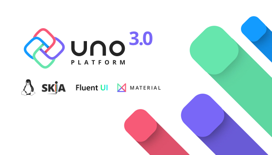 Uno Platform ANNOUNNCING: Uno Platform 3.0 - Linux Support, Fluent, Material and more.