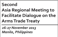 Second Asian Regional Meeting to Facilitate Dialogue on Arms Trade Treaty Convenes in Manila, Philippines scheduled for 26-27 November