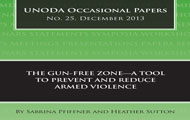 "The Gun-Free Zone - ""A Tool to Prevent and Reduce Armed Violence"" - new publication now available online"
