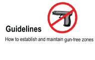 Guidelines: How to establish and maintain gun free zones