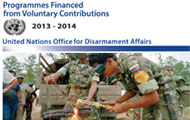 "UNODA issues report on ""Programmes Financed from Voluntary Contributions - 2013-2014"" (PDF)"