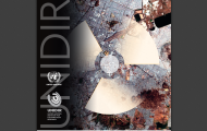 "New UNIDIR Publication: ""An Illusion of Safety - Challenges of Nuclear Weapon Detonations for United Nations Humanitarian Coordination and Response"""
