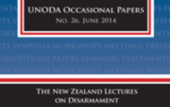 New publication - The New Zealand Lectures on Disarmament; six lectures delivered in New Zealand in April 2014 by High Representative Kane