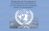 UNLIREC launches publication highlighting the contribution of Latin American and Caribbean women to disarmament  (in English and Spanish)