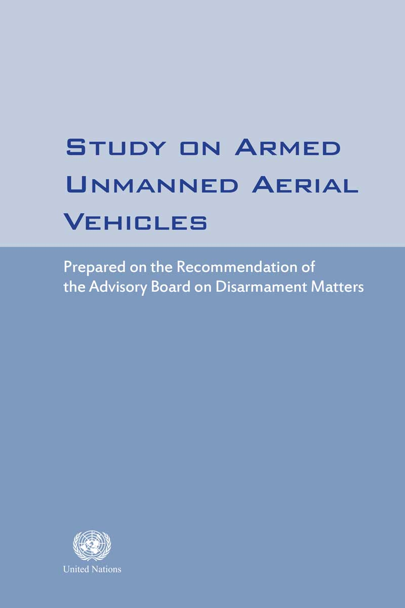 Study on Armed Unmanned Aerial Vehicles