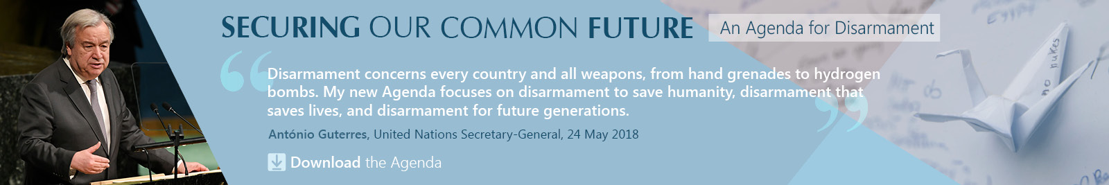 Securing our common future, an agenda for disarmament