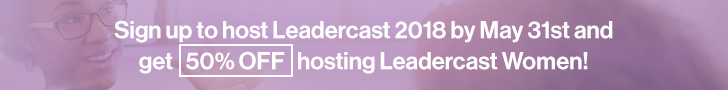 Leadercast Women Ad: Half Off Host Site Deal
