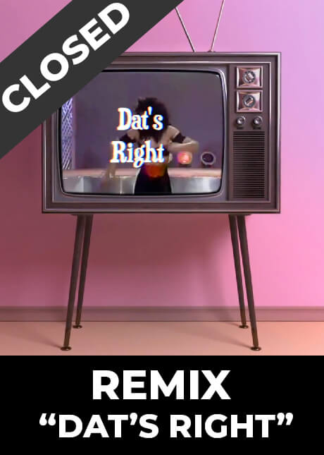 Remix Dat's Right