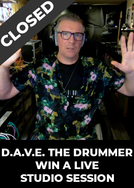 Win a live studio session with D.A.V.E. The Drummer