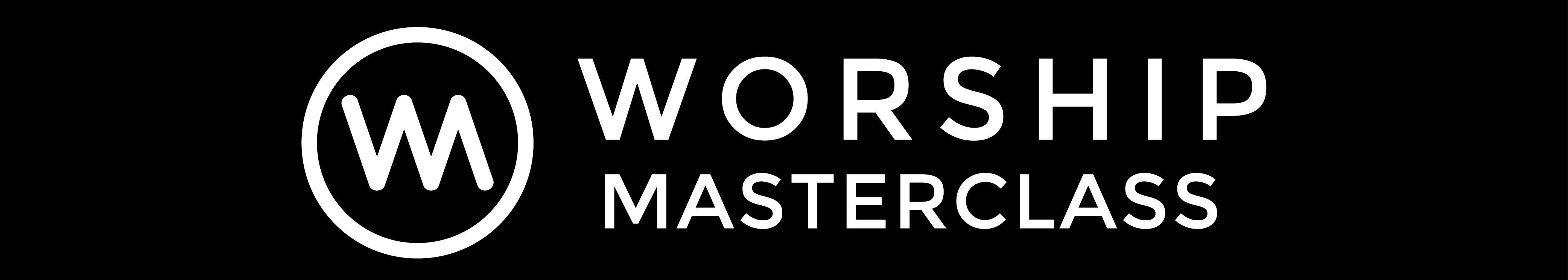 Worship Masterclass