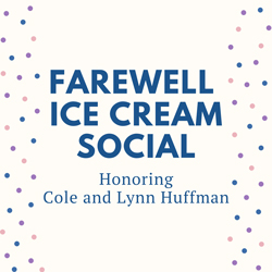 Farewell Honoring the Huffmans