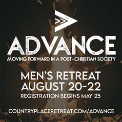 ADVANCE Men's Retreat