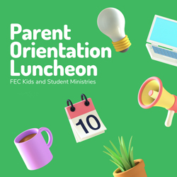 Parent Orientation Luncheon