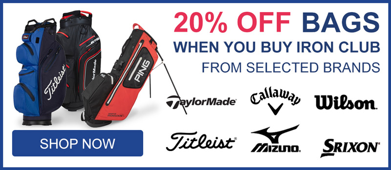 20% OFF Bags when buy selected Golf Clubs