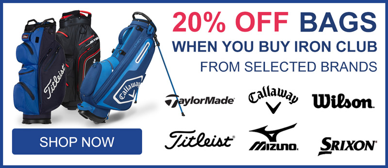Get 20% off for bags when buy Iron Club