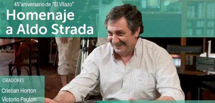 """Homenaje a Aldo Strada – 45º Aniversario de """"El Villazo"""""""