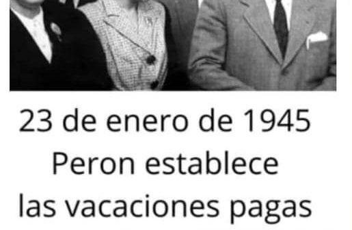 23 de enero de 1945 – Perón decreta las vacaciones pagas