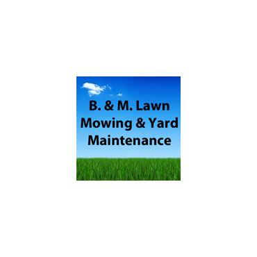 B. & M. Lawn Mowing & Yard Maintenance logo