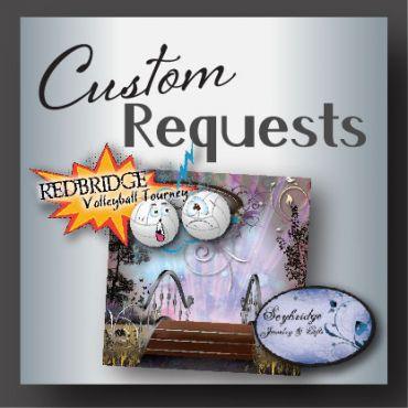 Custom Design Requests