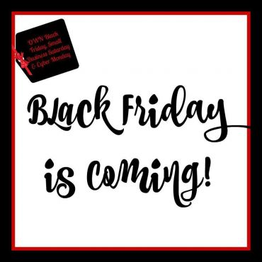 Black Friday Deals to Come!!