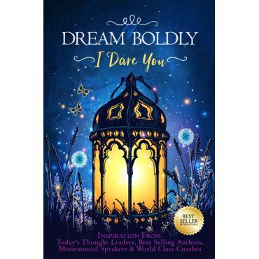 Dream Boldly 1