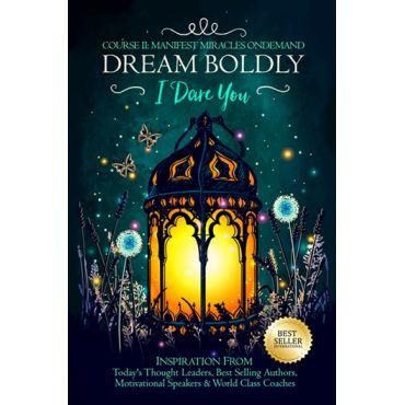 Dream Boldly 2