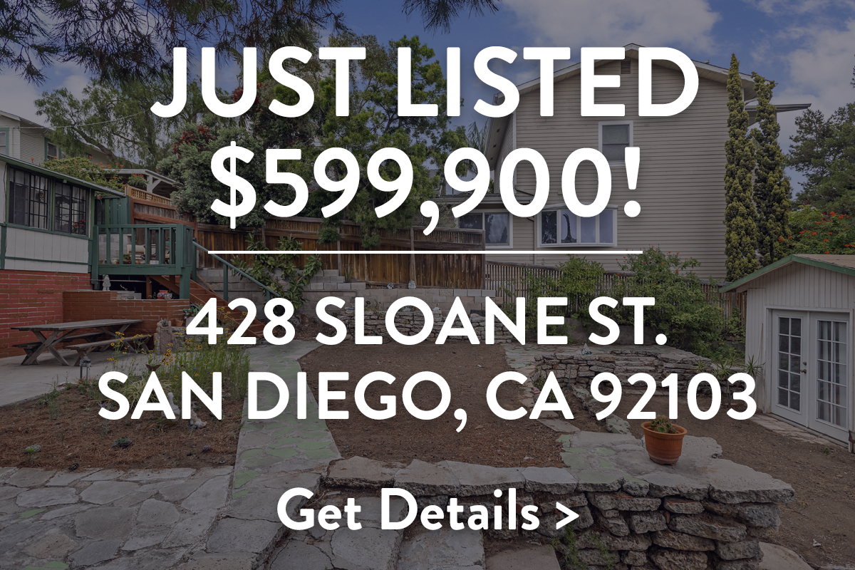 Just Listed $599,900! 428 Sloane St. San Diego, CA 92103. Get Details