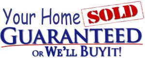 Your Home Sold Guaranteed