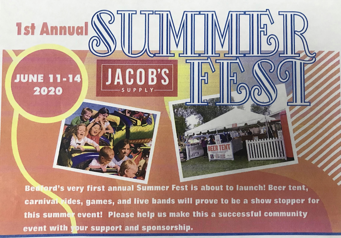 Brightly colored red and yellow flyer for a summer festival. Text Reads: 1st Annual Summer Fest, June 11-14, 2020. Jacob's Suppy. Bedfords very first annual Summer Fest is about to launch! Beer tent, carnival rides, games, and live bands will prove to be a show stopper for this summer event! Please help us make this a successful community event with your support and sponsorship!""