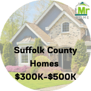 Suffolk County Homes For Sale $300k-$500k