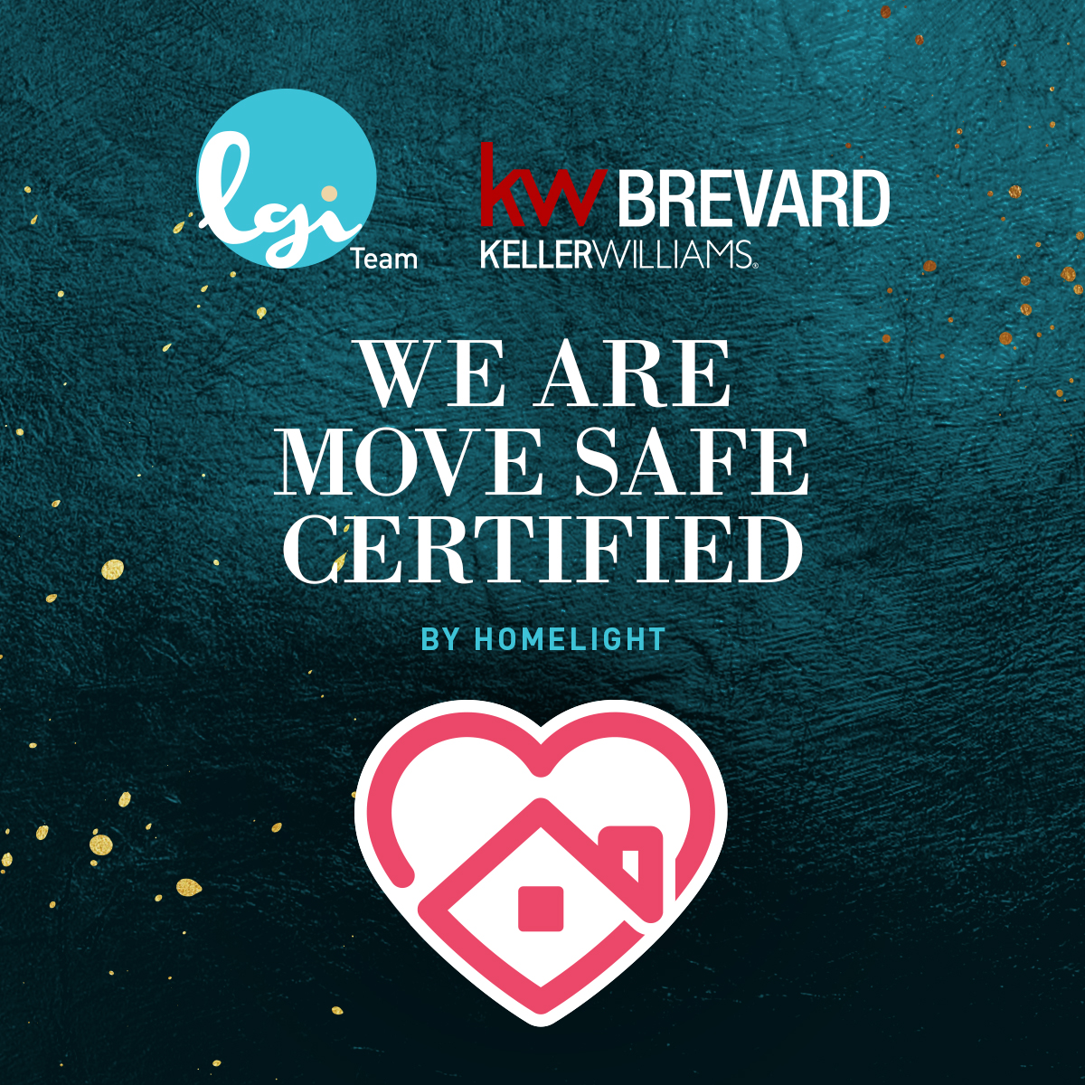 Team LGI at Keller Williams Brevard are Certified Home Safe Experts.