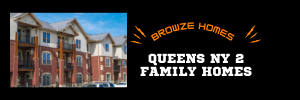 Queens NY 2 Family Homes For Sale