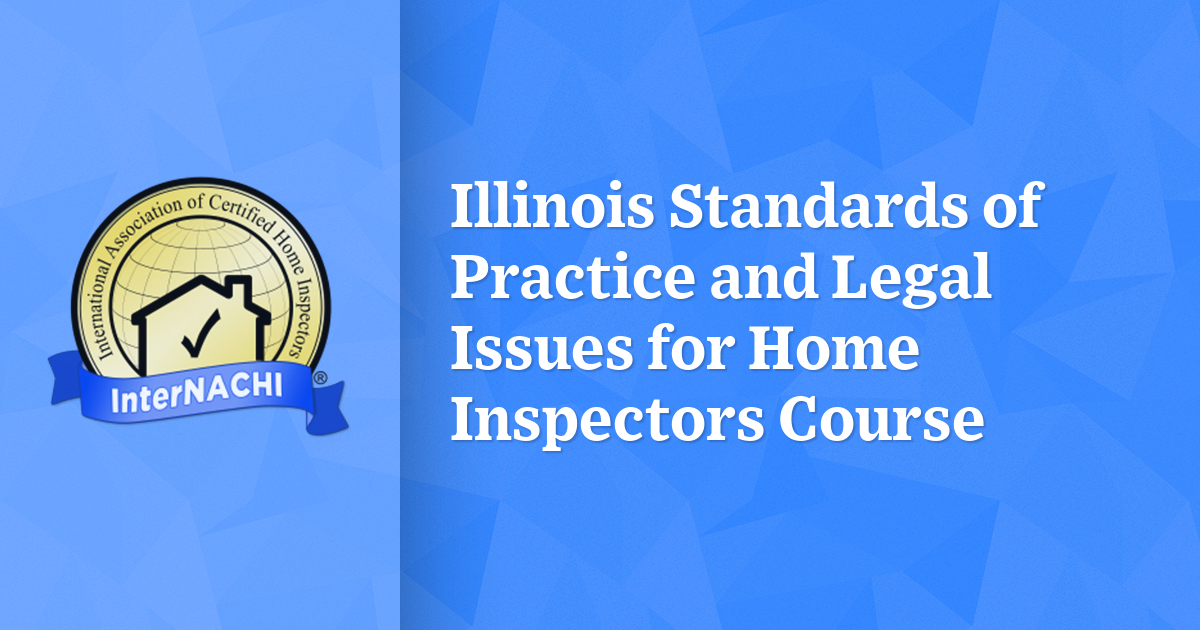 Illinois Standards Of Practice And Legal Issues For Home