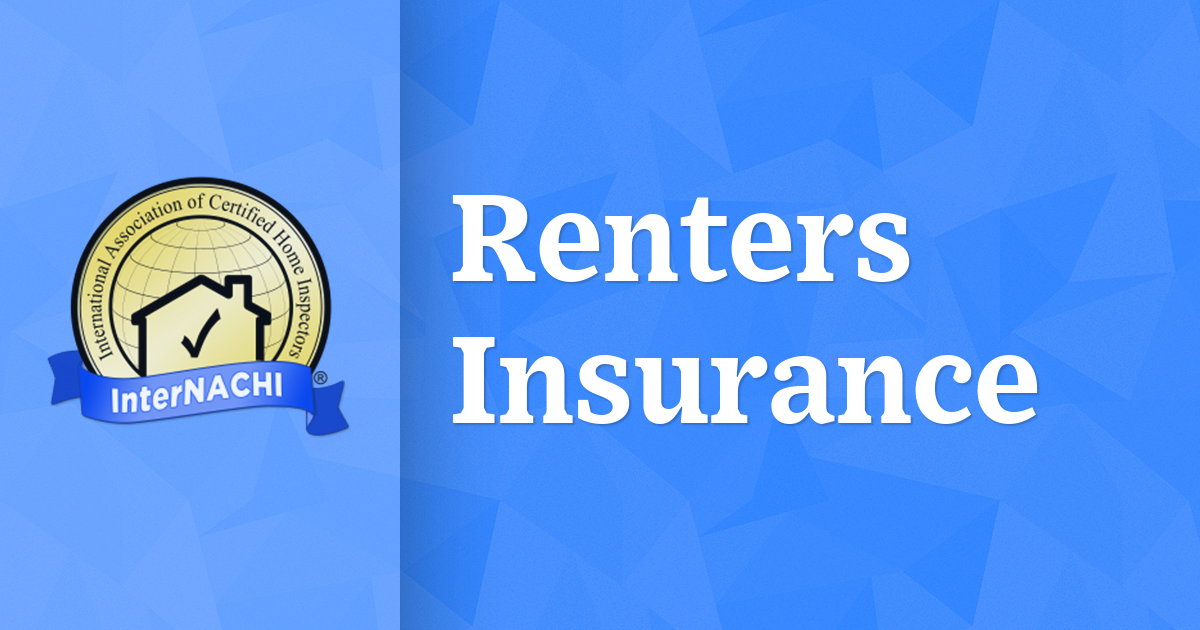 Renters Insurance - InterNACHI®