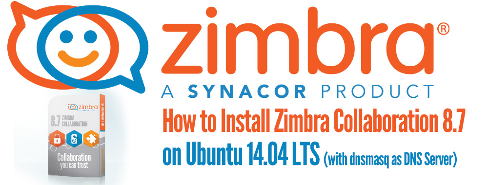 How to Install Zimbra Collaboration 8 7 on Ubuntu 14 04 LTS
