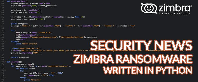 Security news - Zimbra ransomware written in python - Zimbra